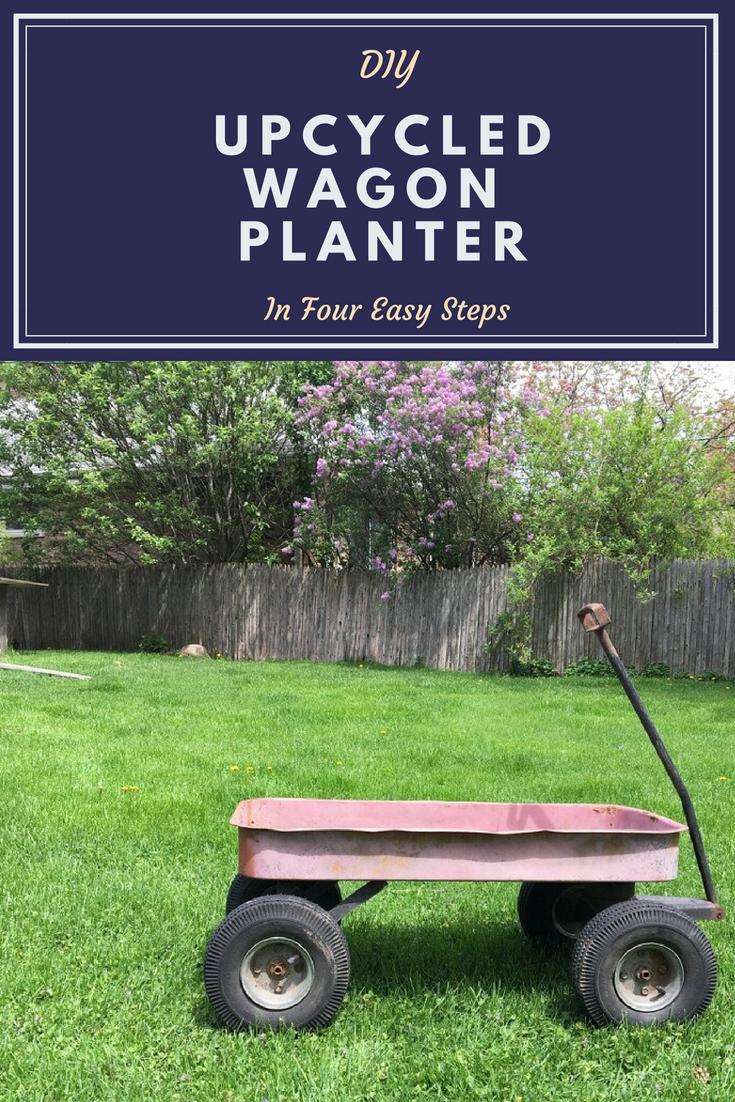 DIY Wagon Flower Planter - Upcycling A Rusty Wagon