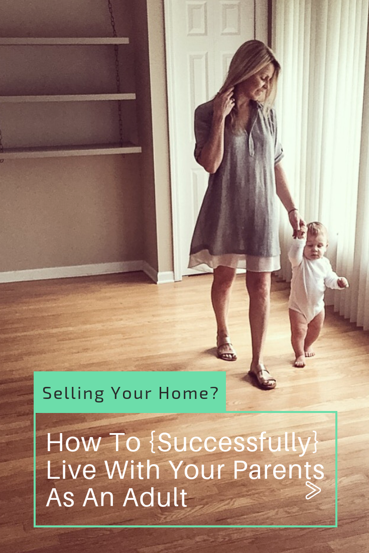 Moving? Starting Over? Selling Your Home? How To {Successfully} Live With Your Parents As An Adult #living #with #your #parents