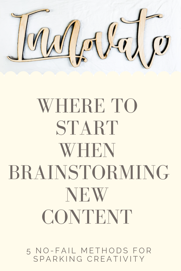 5 No-Fail Methods For Sparking Creativity When Developing Posts For Your Blog. Where to start when generating ideas for blog and social media content. How to use the tools that you have to create fresh and evergreen blog post ideas. #blog #post #ideas