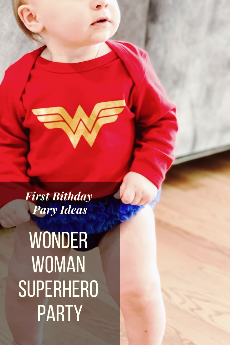 Wonder Woman Superhero Party Decor and Outfit Ideas. Superhero birthday party. Wonder Woman Onesie. Wonder Woman Superhero Birthday Party Theme Ideas. Wonder Woman Cake Ideas. How to Plan a Wonder Woman Themed 1st Birthday Party. #sponsored #wonder#woman #birthday #party #decor