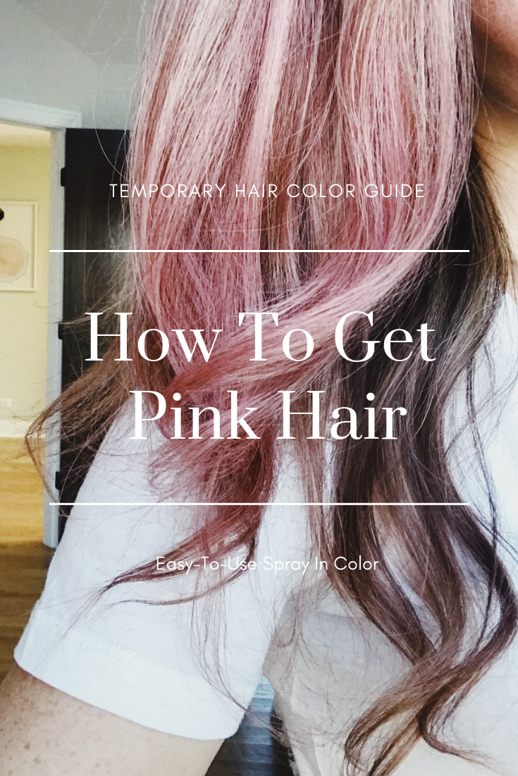 How To Get Rose Gold Pastel Pink Hair. Temporary spray in pink hair color. How to get pink hair. #pink #hair #tutorial