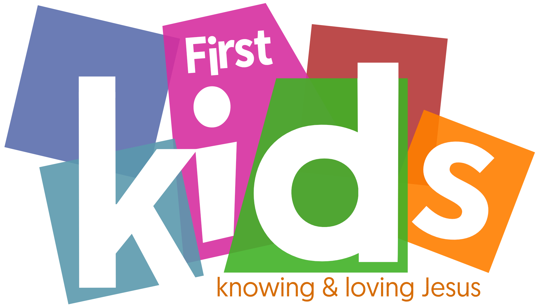 First Baptist Moncton Trial Logo First Kids V5 KNOWING & LOVING NO CHURCH LOGO Sept 2018.png
