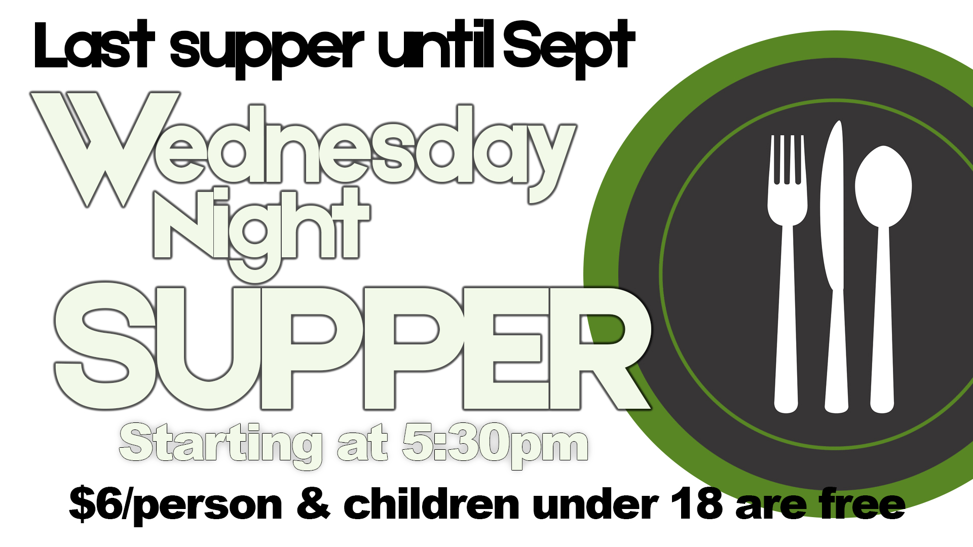 LAST Wednesday Night Supper General Announcement.jpg