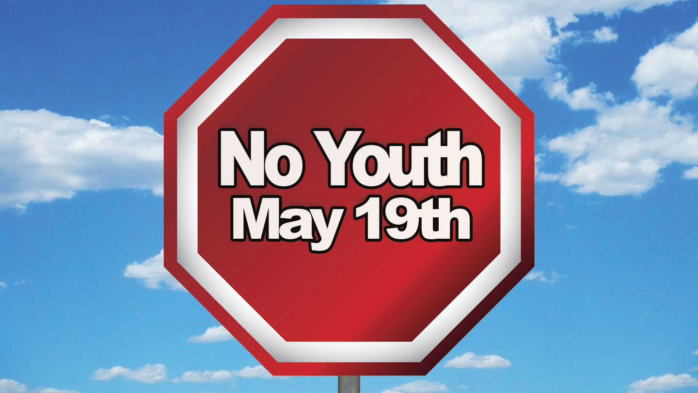 No Youth May 19th 2019.jpg
