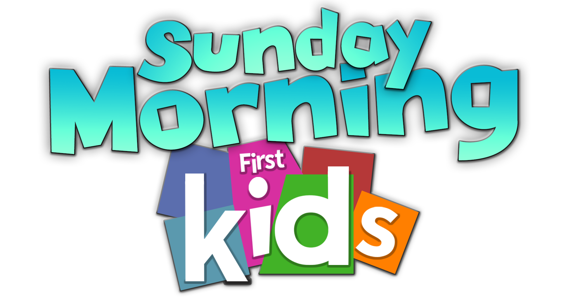 First Kids Sunday Morning First Kids v2.png
