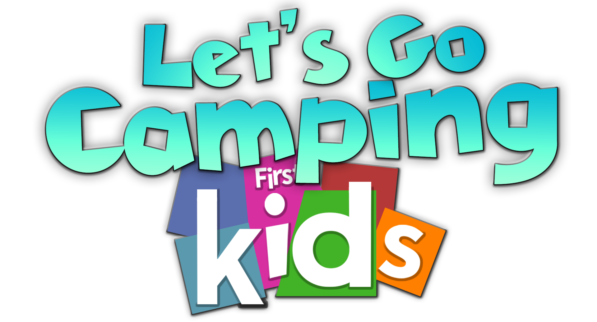 Let's Go Camping First Kids.png