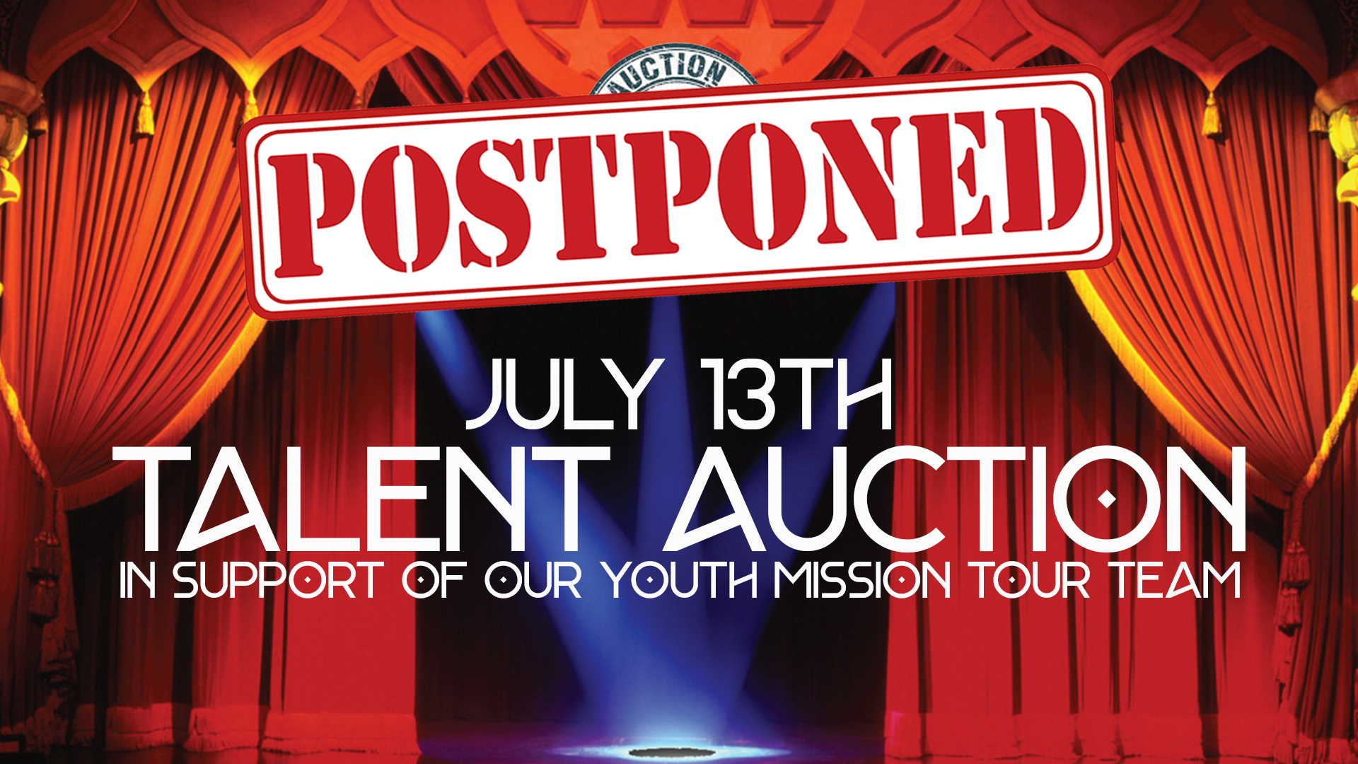 Youth Talent Auction Postponed July 13th 2019 WEB.jpg