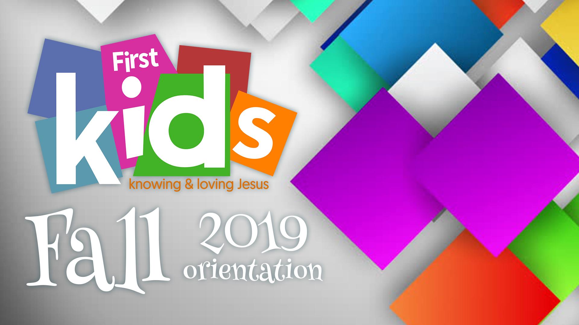 FirstKids Fall 2019 Orientation.jpg