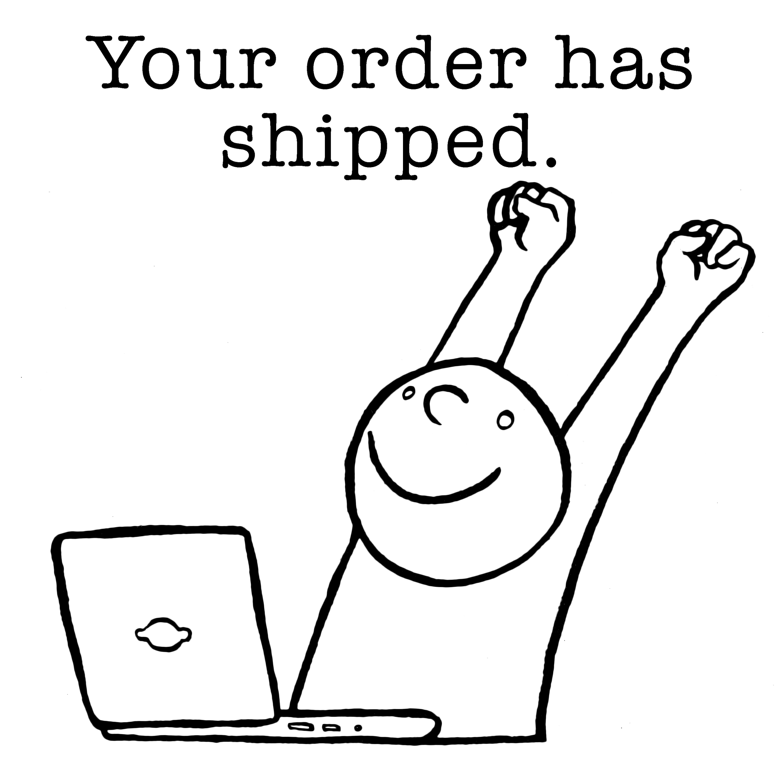 Your Order Has Shipped 1.png