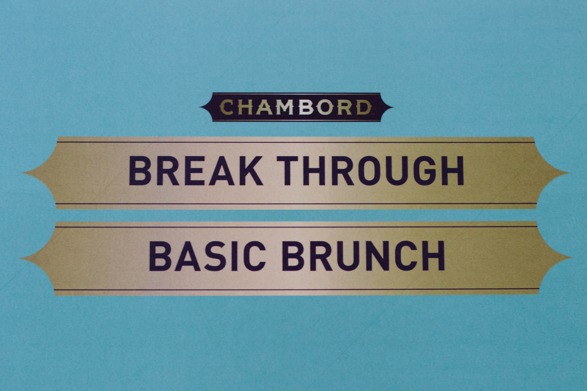 Break Through Basic Brunch - Chambord