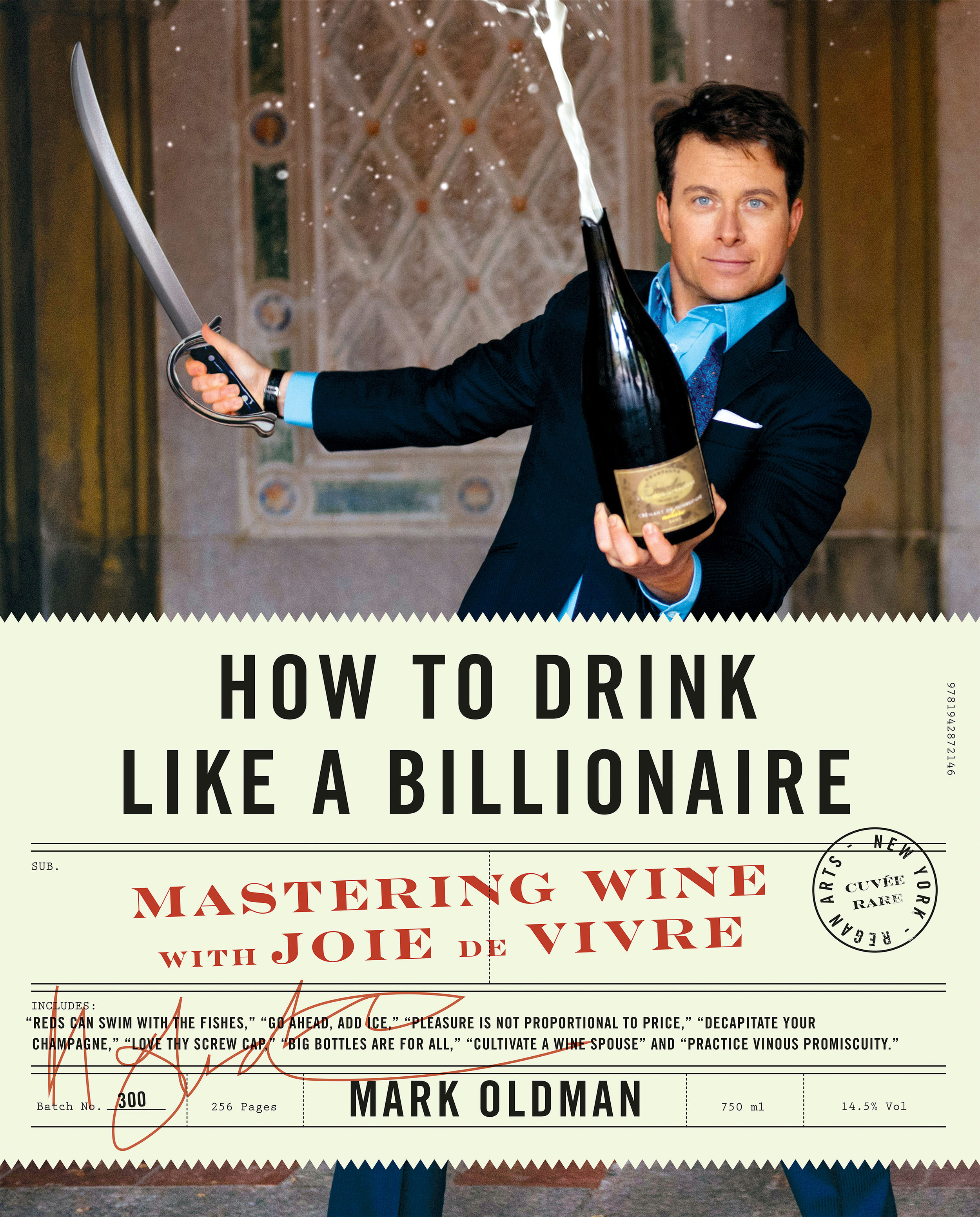 How to Drink Like a Billionaire by Mark Oldman