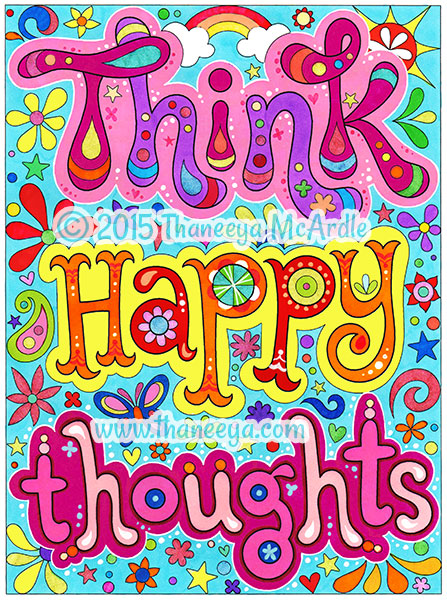 Think happy thoughts coloring page by Thaneeya