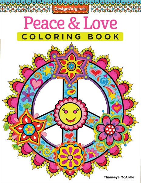 Peace And Love Coloring Book By Thaneeya McArdle — Thaneeya.com