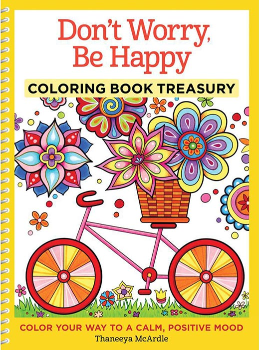 Don't Worry, Be Happy Coloring Book by Thaneeya McArdle