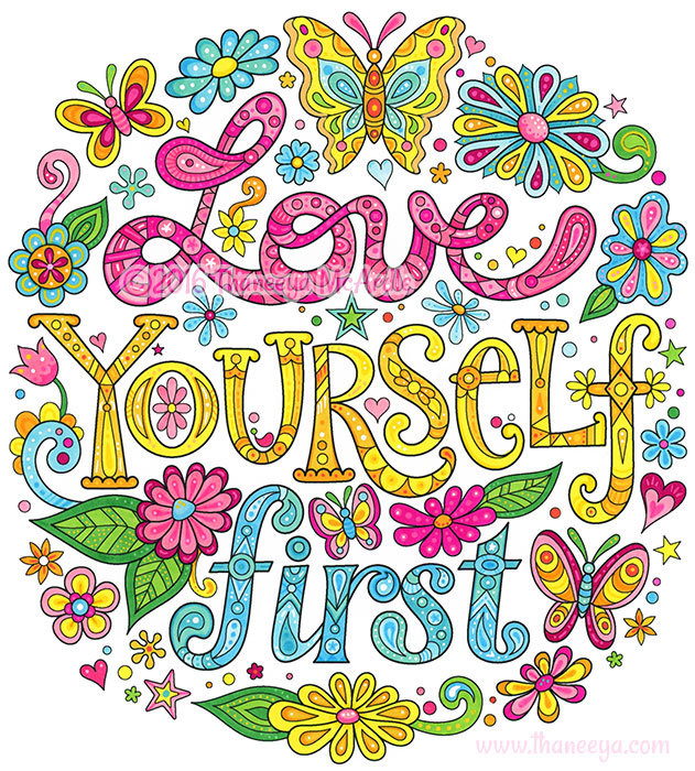 Love Yourself First by Thaneeya McArdle