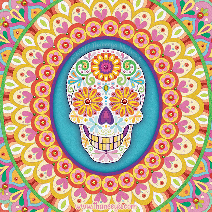 Sugar Skull Art by Thaneeya McArdle (Sierra)