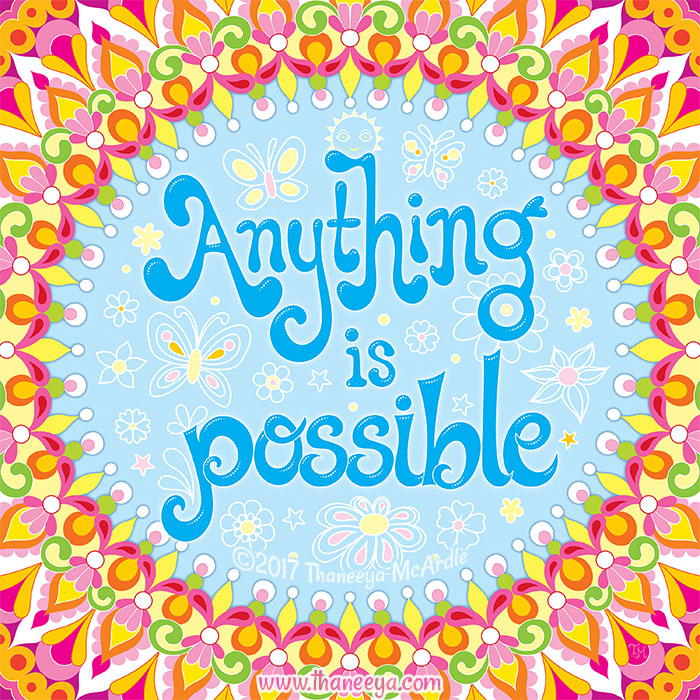 Anything is Possible by Thaneeya McArdle