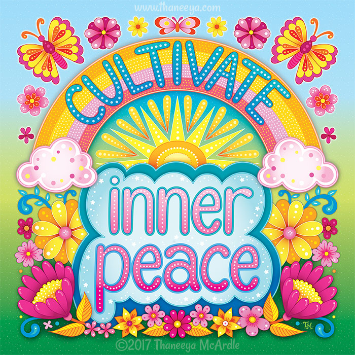 Cultivate Inner Peace by Thaneeya McArdle