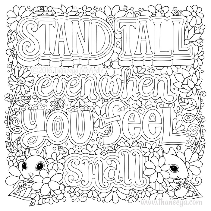 Stand Tall Even When You Feel Small by Thaneeya McArdle