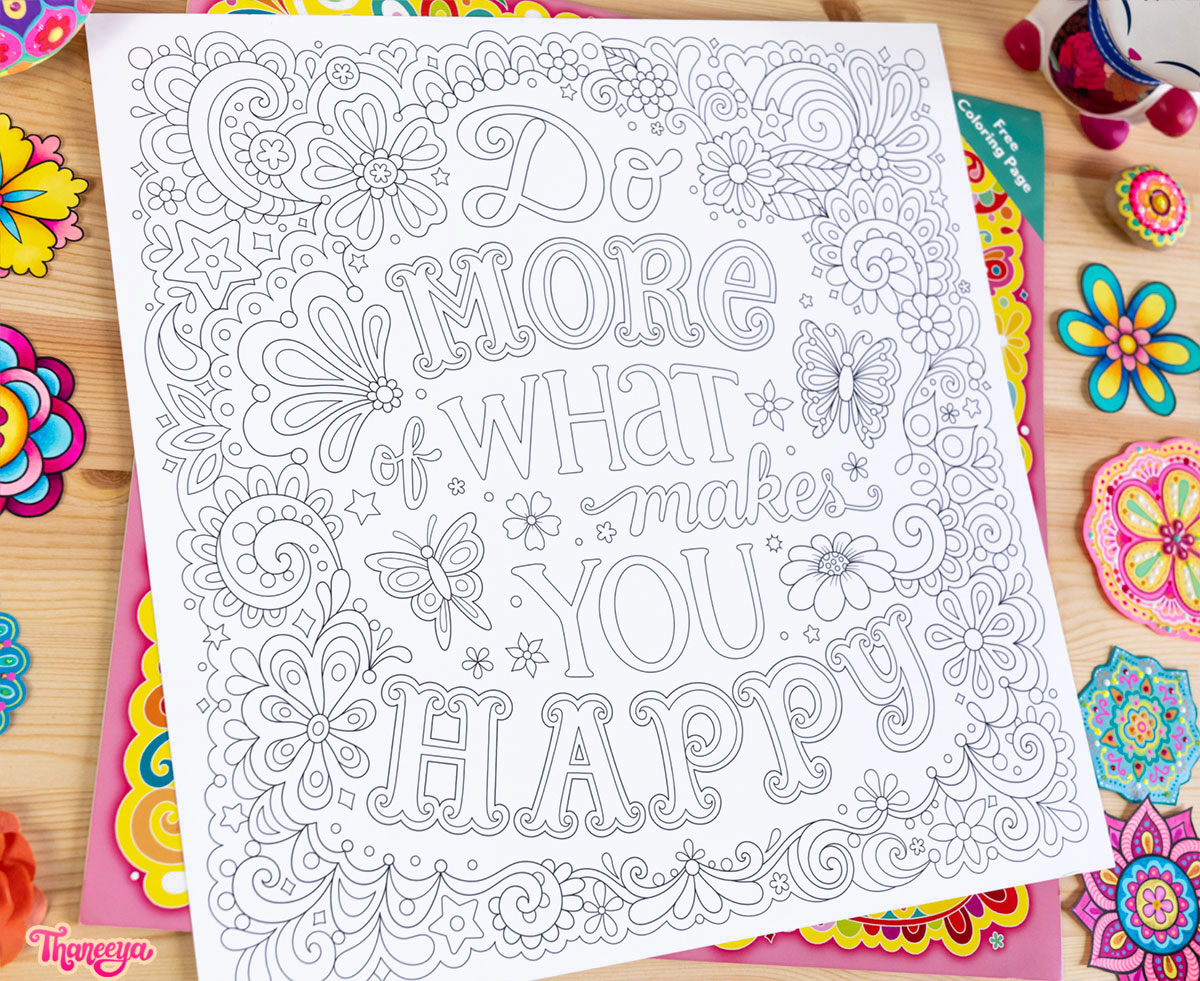 "Do more of what makes you happy - a free 12"" x 12"" coloring page included in Thaneeya McArdle's 2019 It's All Good Calendar"