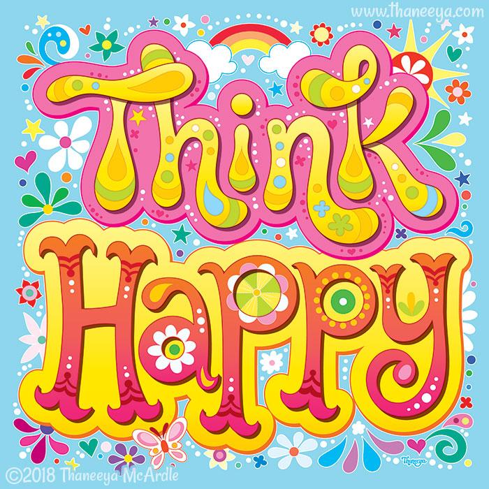 Think Happy by Thaneeya McArdle