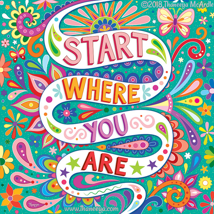 Start Where You Are by Thaneeya McArdle