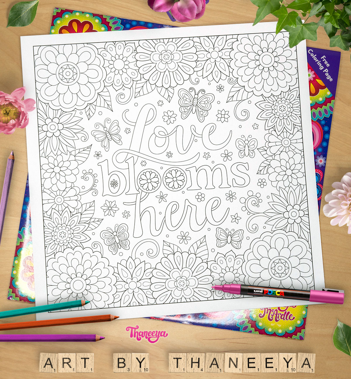Love blooms here - Coloring page from Thaneeya McArdle's It's All Good 2020 Calendar