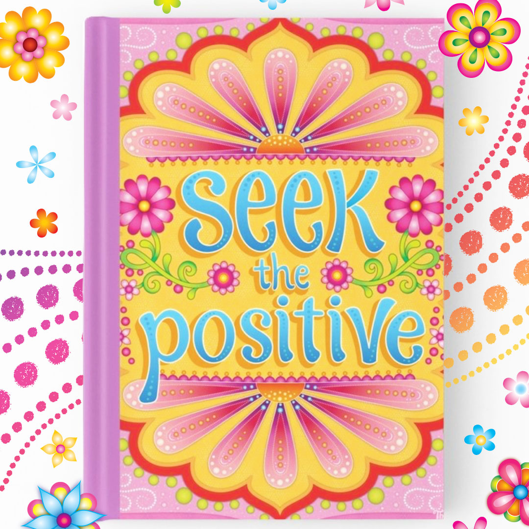 Seek the positive Hardcover Journal