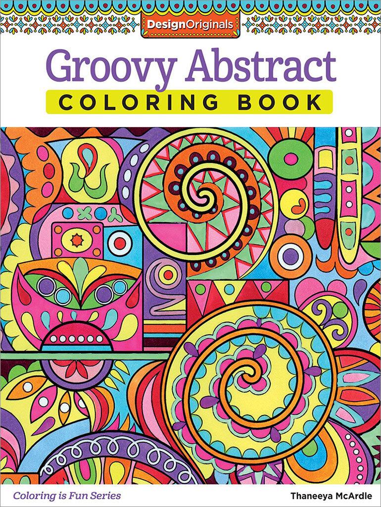 Groovy Abstract Coloring Book By Thaneeya McArdle — Thaneeya.com