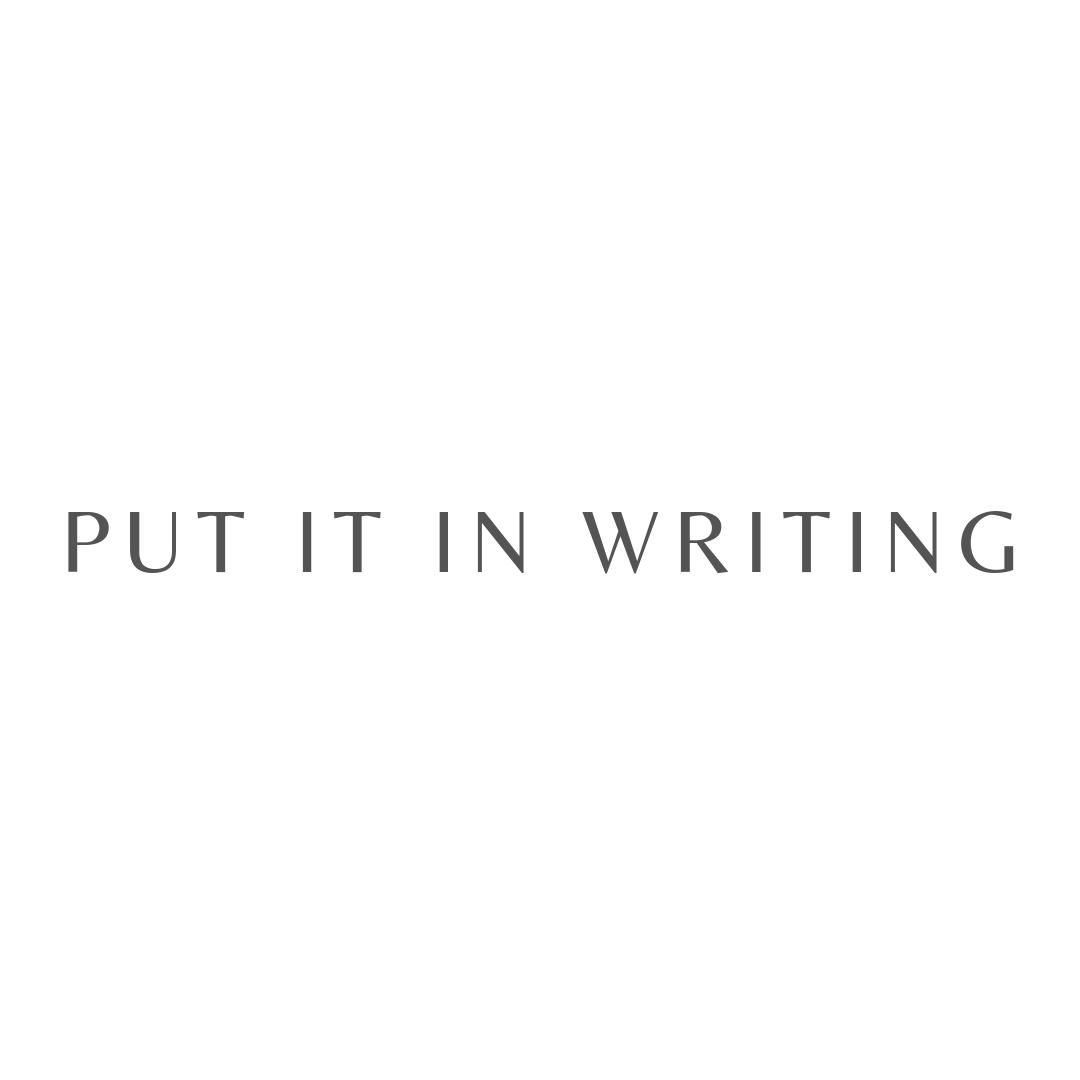 Put It in Writing - Grey.jpg