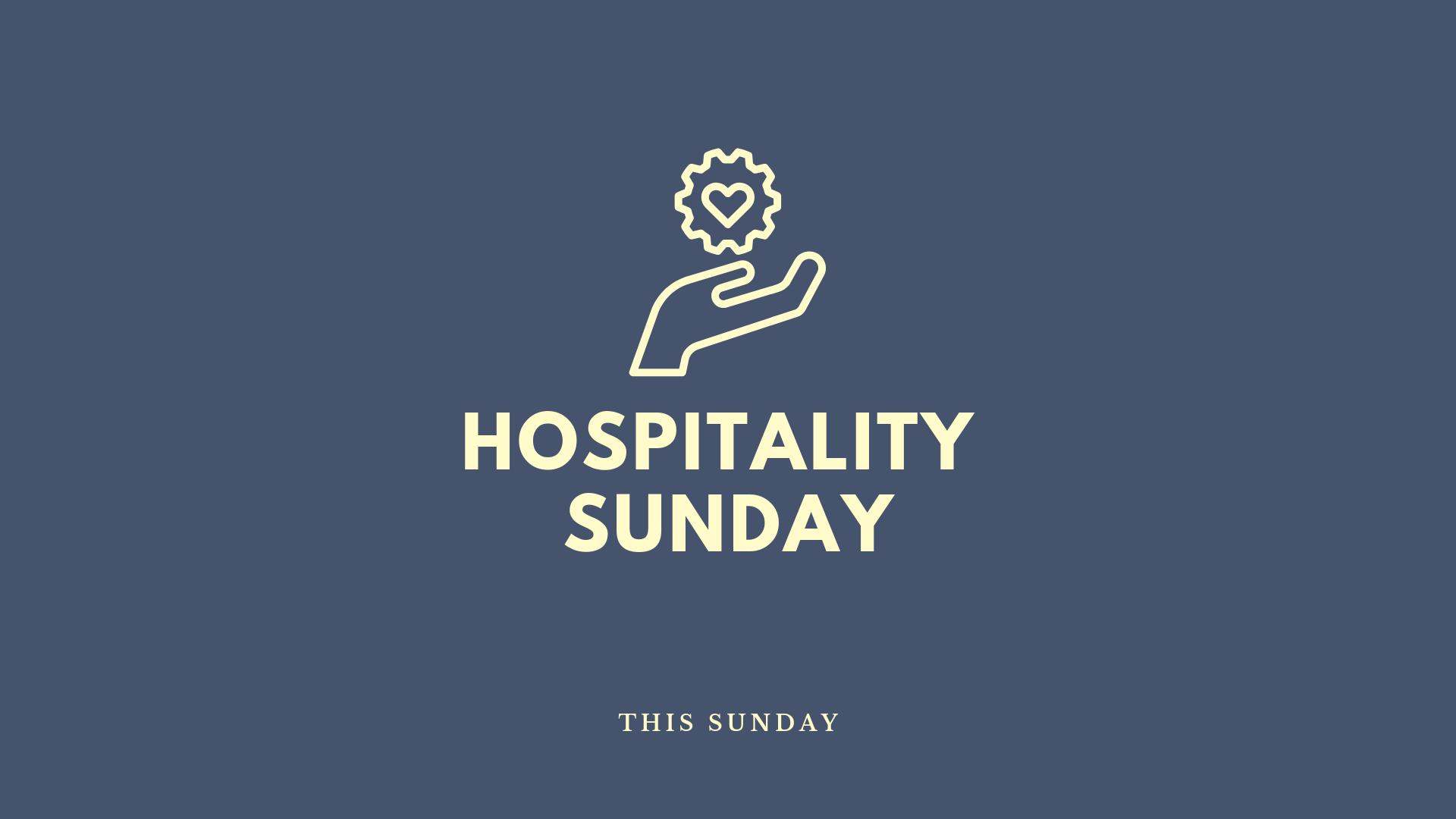 Copy of Hospitality SUnday.png