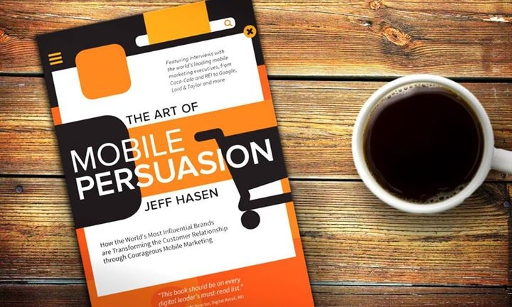 "Jeff Hasen's book ""The Art of Mobile Persuasion"""