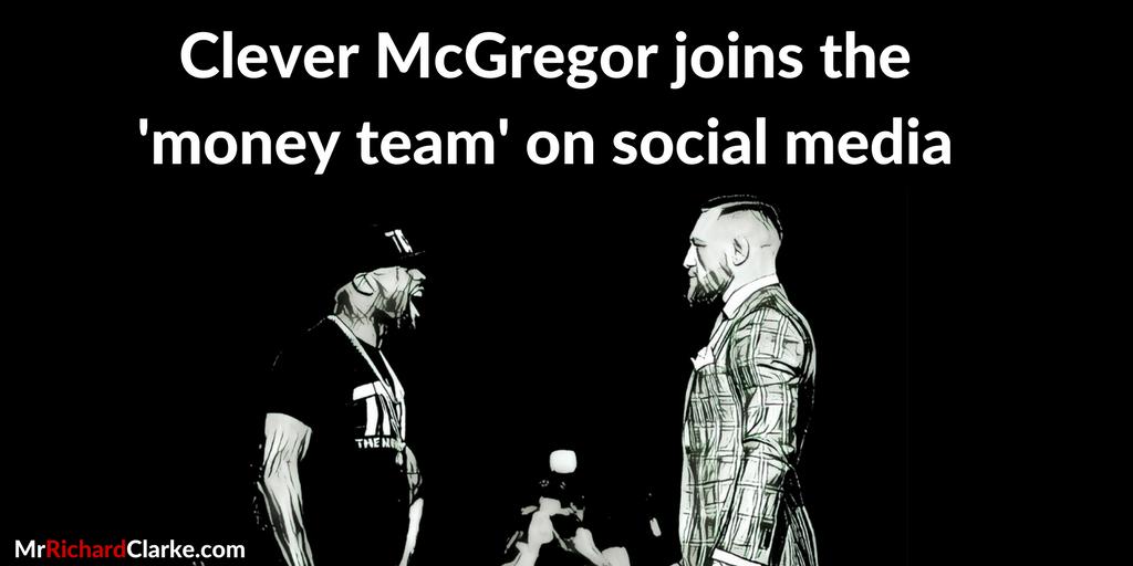 Clever McGregor joins the'money team' on social media.png