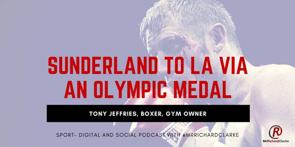 Tony Jeffries: From Reluctant Child Boxer On A Sunderland Council