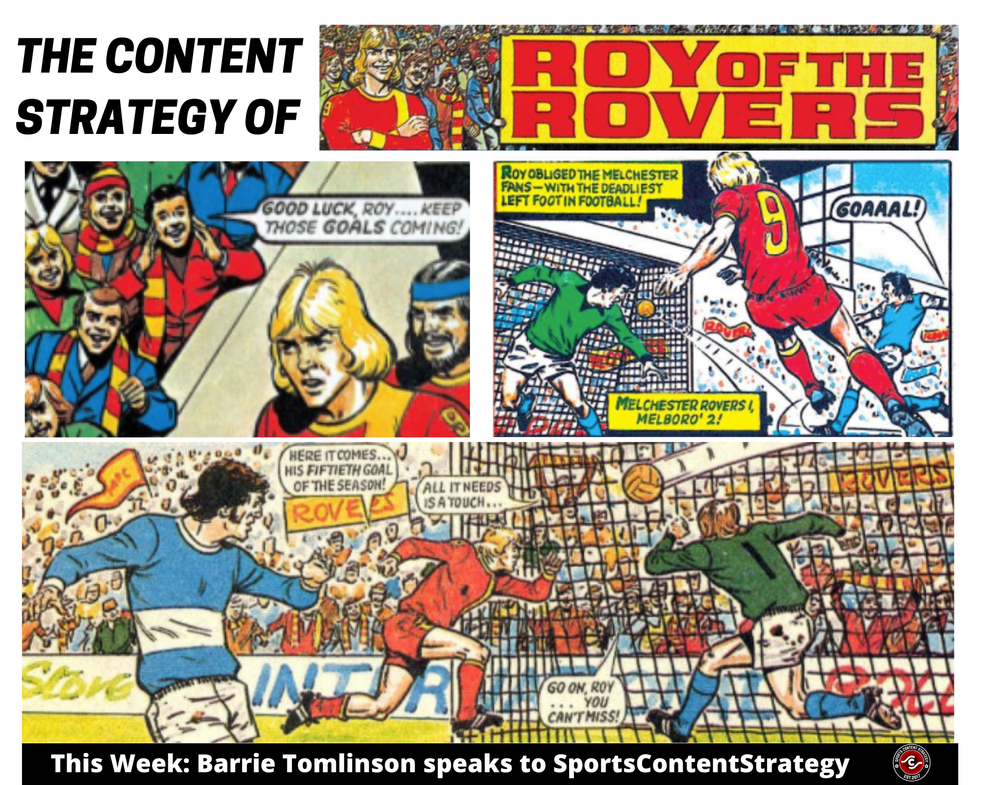 Barrie Tomlinson The Content Strategy Of Roy Of The Rovers Mrrichardclarke Sports Digital Consultant And Journalist
