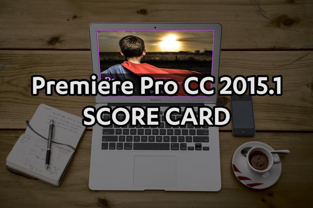 premiere-pro-cc-2015.1-score-card