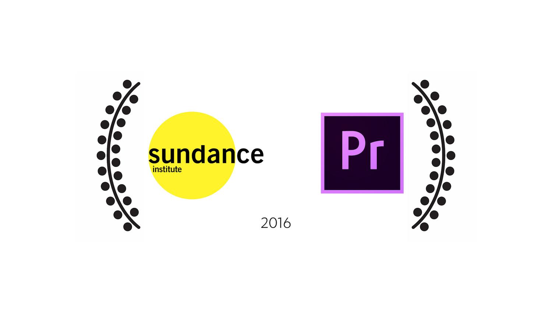 Go to  Premiere Pro at Sundance 2016