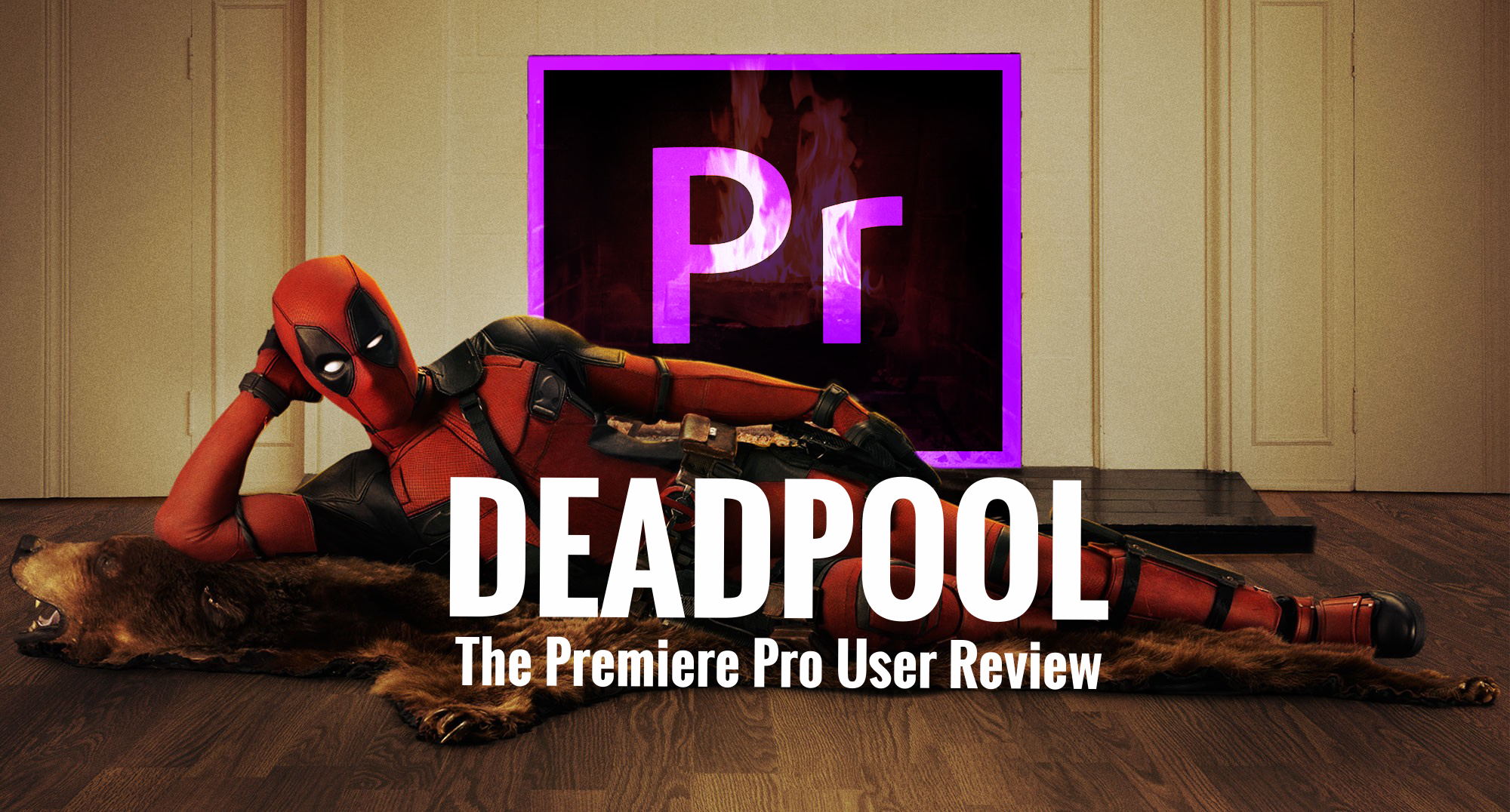 deadpool-premiere-pro