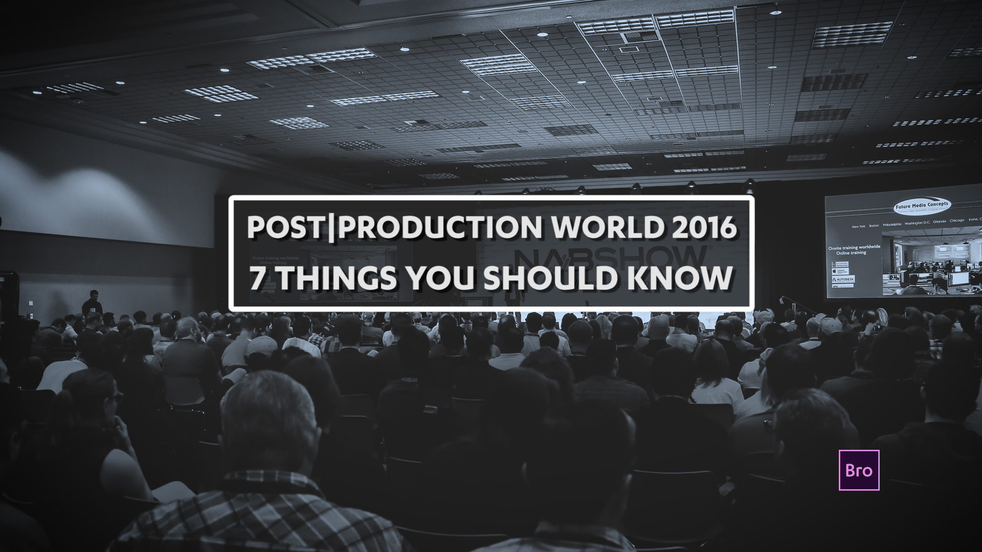 Whether you are a first-time or long-time Post|Production World attendee, here are seven things you should know. Stuffed with information, quick links, and discounts, this post will prepare you to get the most (Premiere Pro) out of Post|Production World 2016.
