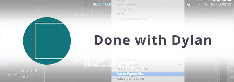 done-with-dylan-premiere-pro-tutorials