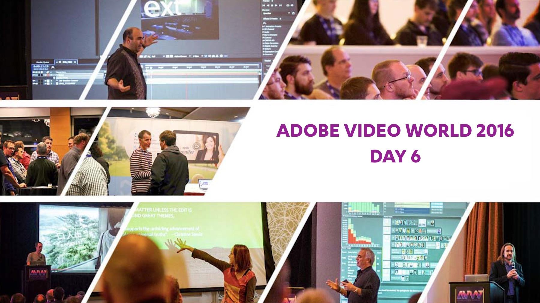adobe-video-world-2016-day-6