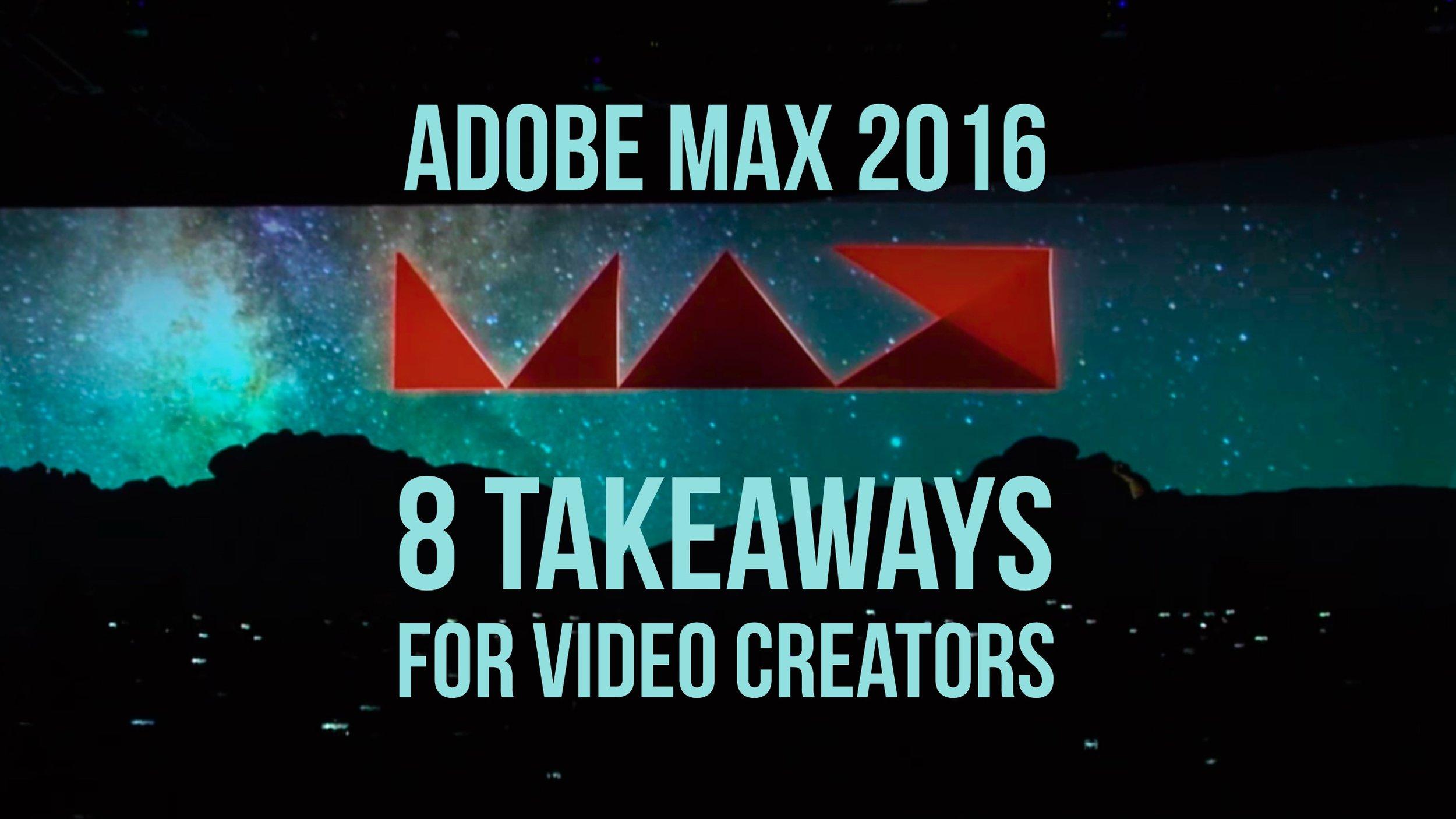 8-takeaways-adobe-max-2016-video-creators-blue