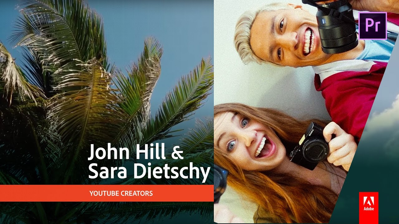 youtube-vlog-john-hill-sarah-dietschy-premiere-pro