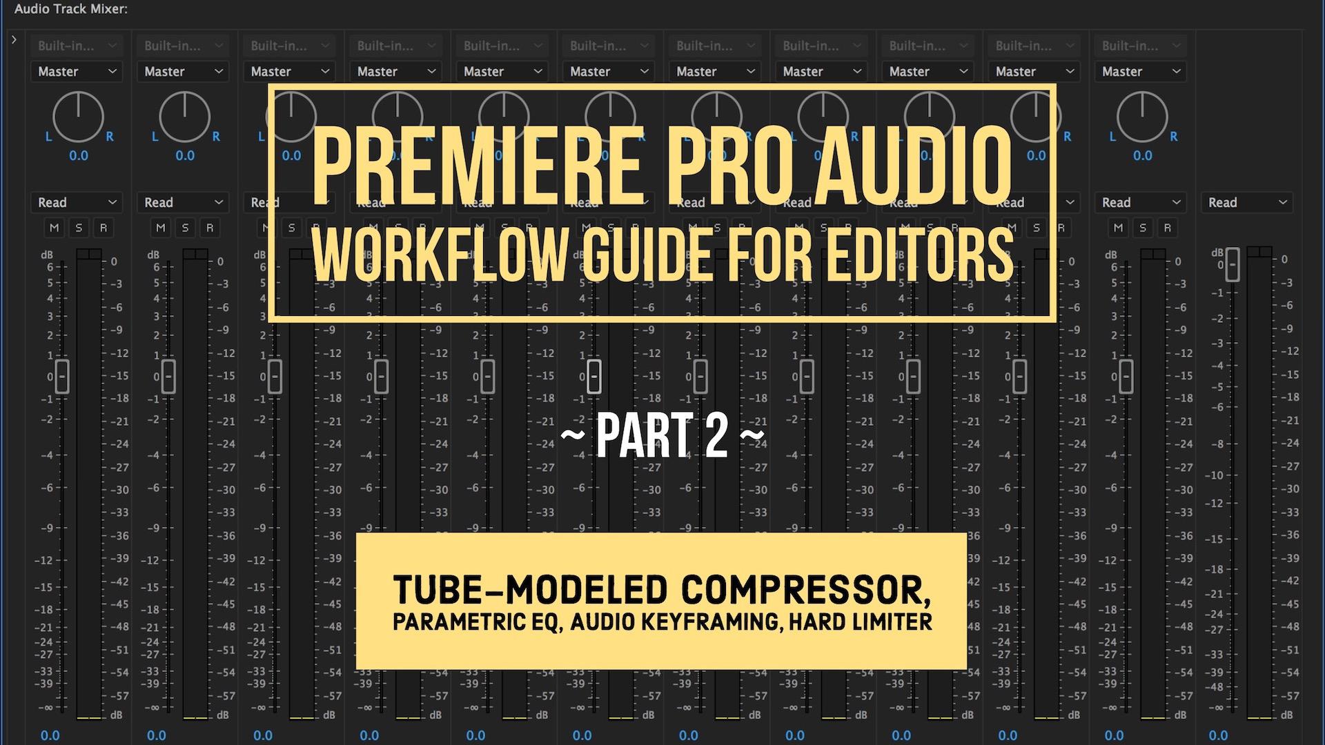 premiere-pro-audio-workflow-guide-for-editors-part-2.jpg