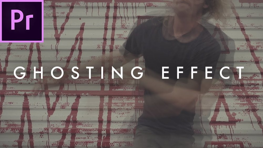 Austin Newman: How To Make A Ghost Effect in Premiere Pro — Premiere Bro