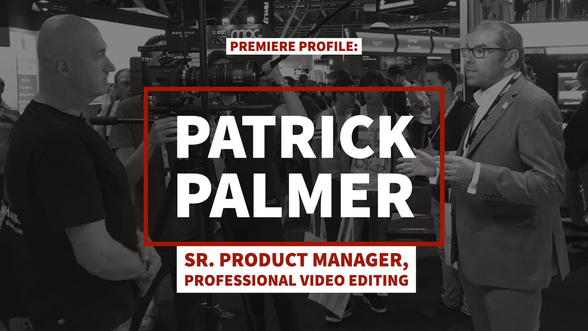 patrick-palmer-adobe-product-manager-premiere-pro.jpg
