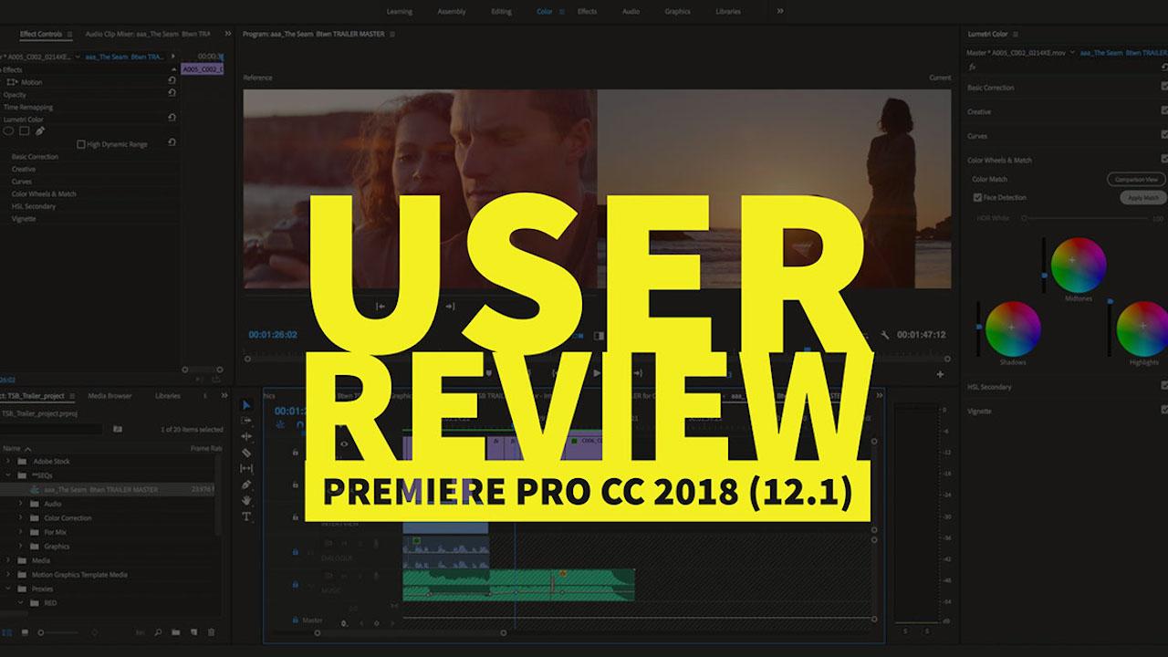 premiere-pro-cc-2018-12-1-user-review