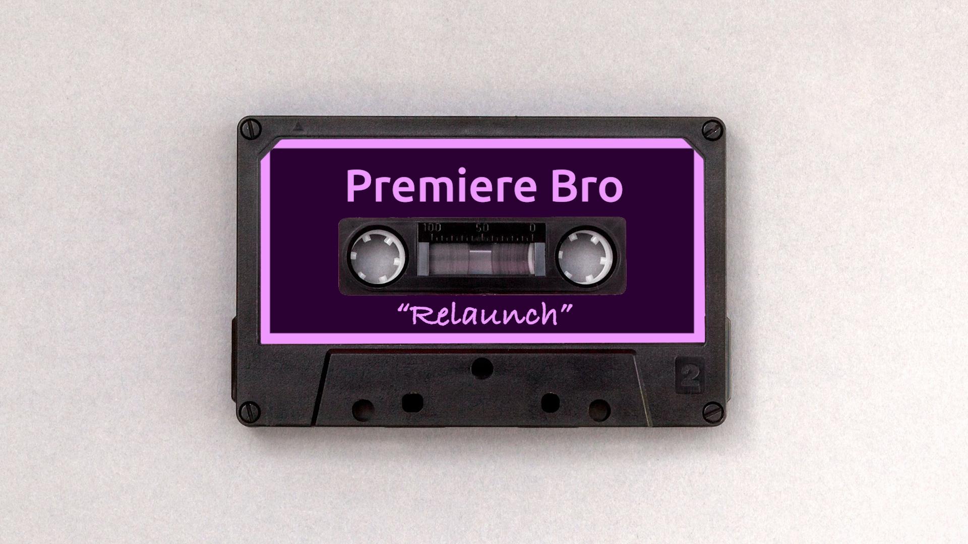 premiere-bro-relaunch.jpg