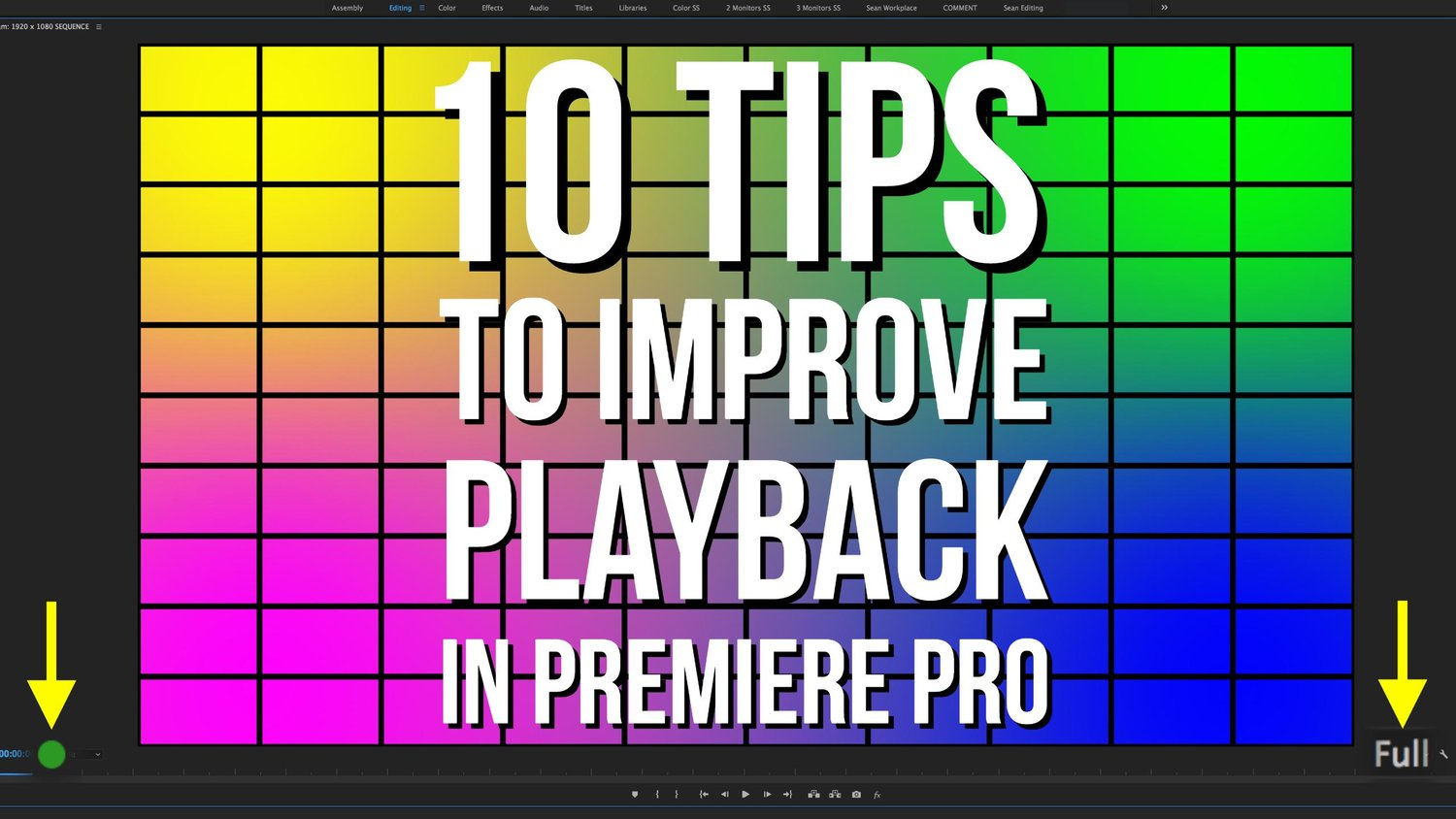 10 Tips to Improve Playback in Adobe Premiere Pro -