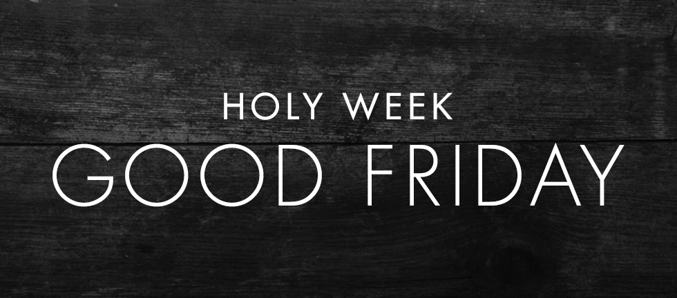 HolyWeekDevotionals_Blog_GoodFriday.jpg